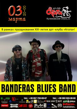 Картинка BANDERAS BLUES BAND. «Агате» XIII лет!